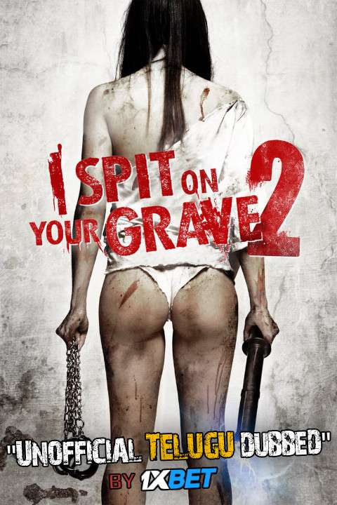 I Spit on Your Grave 2 (2013) Telugu (Unofficial Dubbed) & English [Dual Audio] BDRip 720p [1XBET]