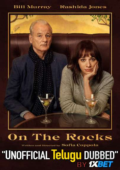 On the Rocks (2020) Telugu (Unofficial Dubbed) & English [Dual Audio] WEB-DL 720p [1XBET]