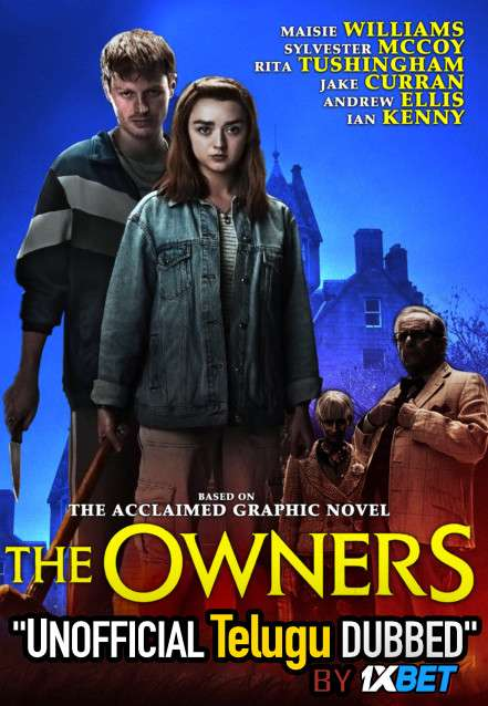 The Owners (2020) Telugu (Unofficial Dubbed) & English [Dual Audio] WEB-DL 720p [1XBET]
