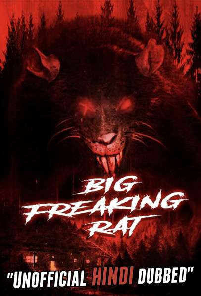 Big Freaking Rat (2020) [Hindi (Unofficial Dubbed) + English ] Dual Audio | WEBRip 720p [HD]