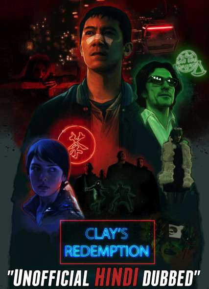 Clay's Redemption (2020) [Hindi (Unofficial Dubbed) + English] Dual Audio | WEBRip 720p [HD]