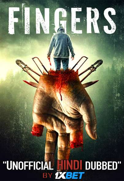 Fingers (2019) Hindi [Unofficial Dubbed & English] Dual Audio Web-DL 720p HD [Horror/Thriller Film]