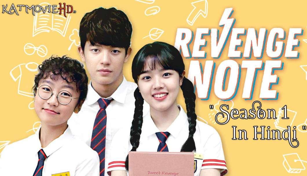 Download Sweet Revenge (2017) In Hindi 480p & 720p HDRip (Korean: 복수노트; RR: Tukkapseu) Korean Drama Hindi Dubbed] ) [ Sweet Revenge Season 1 All Episodes] Free Download on Katmoviehd.io