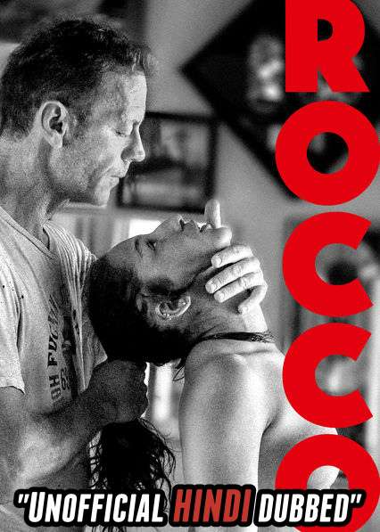 Rocco (2016) Hindi (Unofficial Dubbed) + English [Dual Audio] WEBRip 720p [HD]