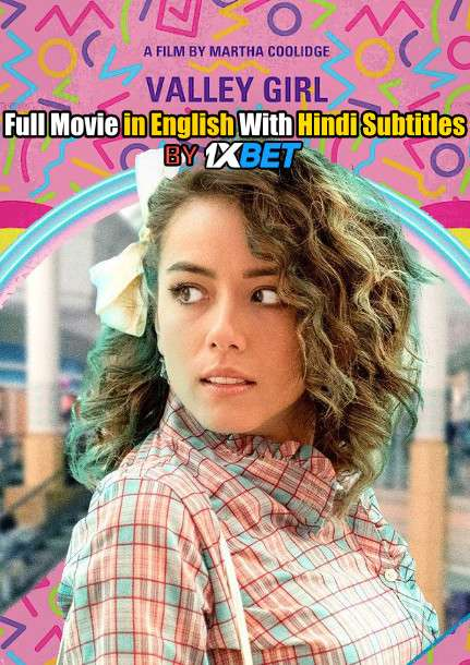 Valley Girl (2020) BluRay 720p HD Full Movie [In English] With Hindi Subtitles