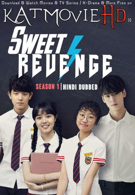 Download Sweet Revenge (2017) In Hindi 480p & 720p HDRip (Korean: Tukkapseu) Korean Drama Hindi Dubbed] ) [ Sweet Revenge Season 1 All Episodes] Free Download on Katmoviehd.io