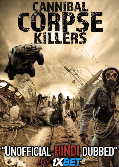 Cannibal Corpse Killers (2018) WebRip 720p Dual Audio [Hindi Dubbed (Unofficial VO) + English (ORG)] [Full Movie]