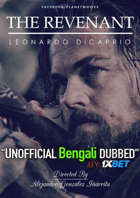 The Revenant (2015) Bengali Dubbed (Unofficial VO) BluRay 720p [Full Movie] 1XBET