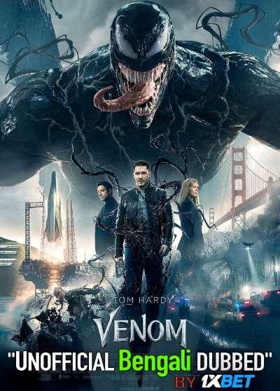 Venom (2018) Bengali Dubbed (Unofficial VO) BluRay 720p [Full Movie] 1XBET