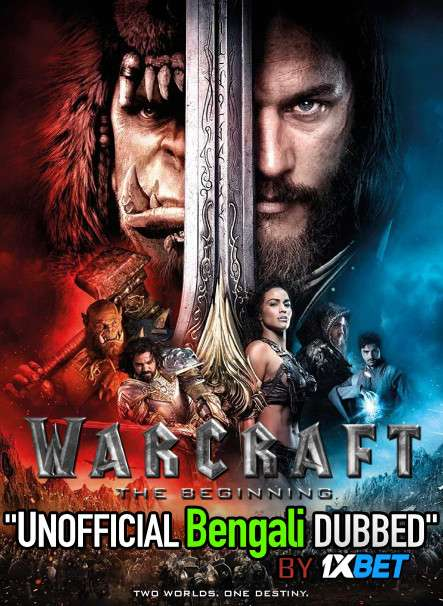 Warcraft (2016) Bengali Dubbed (Unofficial VO) BluRay 720p [Full Movie] 1XBET