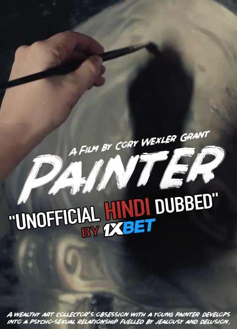 Painter (2020) WebRip 720p Dual Audio [Hindi Dubbed (Unofficial VO) + English (ORG)] [Full Movie]