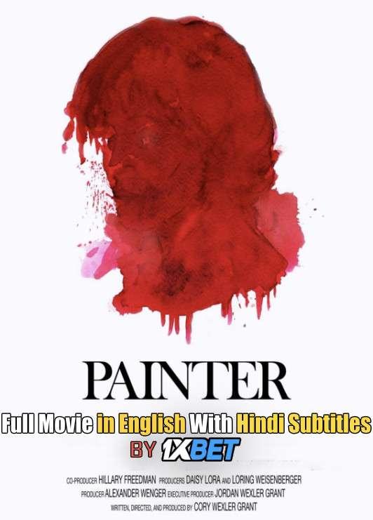 Download Painter (2020) Web-DL 720p HD Full Movie [In English] With Hindi Subtitles FREE on 1XCinema.com & KatMovieHD.ch