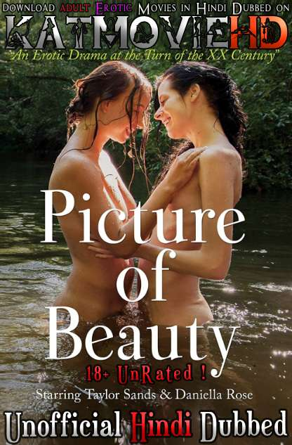 [18+] Picture of Beauty (2017) [Hindi (Unofficial Dubbed) + English (ORG)] Dual Audio | WEBRip 720p [HD]