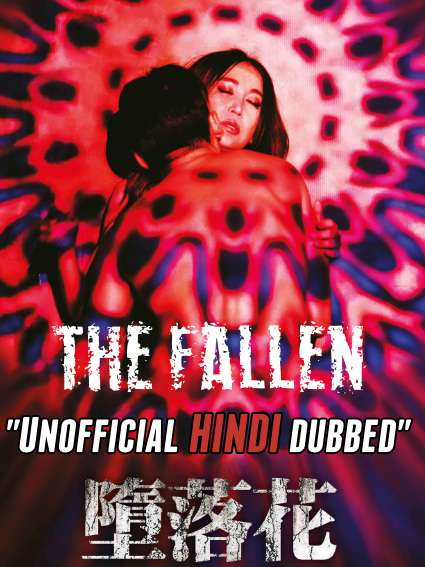 The Fallen (2019) [Hindi (Unofficial Dubbed) + Cantonese (ORG)] Dual Audio | BluRay 720p [HD]