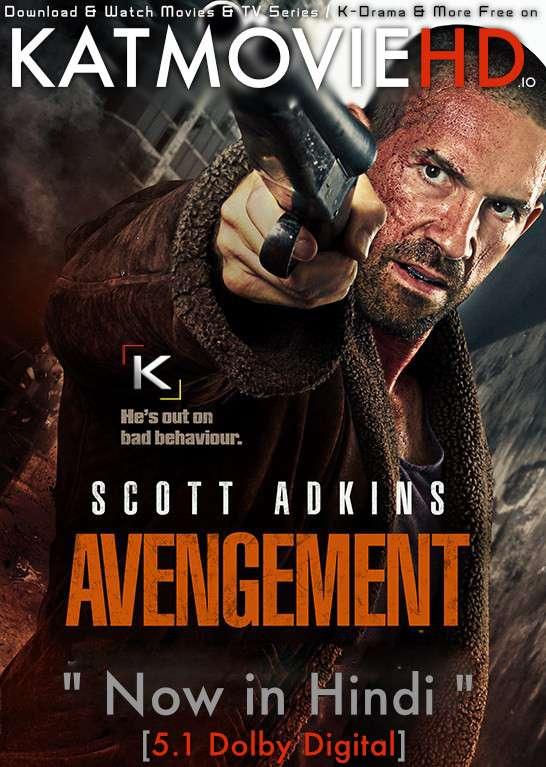 Download Avengement (2019) BluRay 720p & 480p Dual Audio [Hindi Dub – English] Avengement Full Movie On KatmovieHD.io
