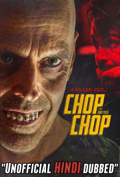 Chop Chop (2020) [Hindi (Unofficial Dubbed) + English (ORG)] Dual Audio | WEBRip 720p [HD]