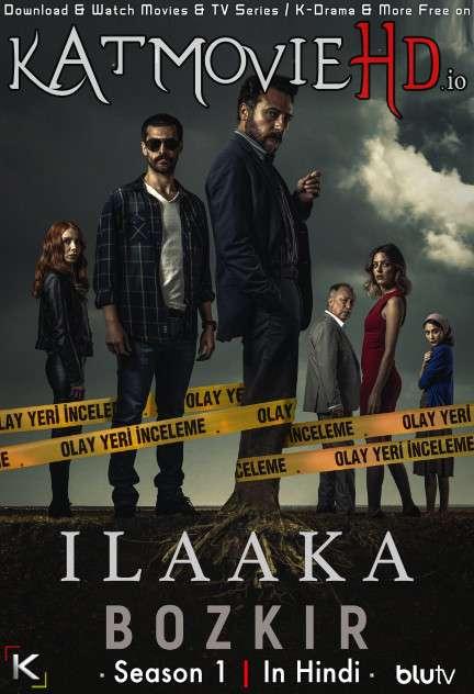 Download ILAAKA: Season 1 (in Hindi) All Episodes (Степь S01) Complete Hindi Dubbed [Turkish TV Series Dub in Hindi by MX.Player] Watch ILAAKA (Степь) S01 Online Free On KatMovieHD.io .