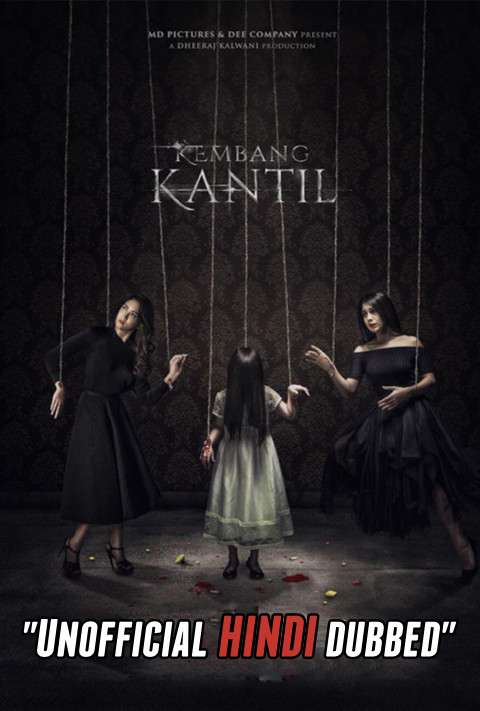 Kembang Kantil (2018) [Hindi (Unofficial Dubbed) + Indonesian (ORG)] Dual Audio | WEBRip 720p [HD]