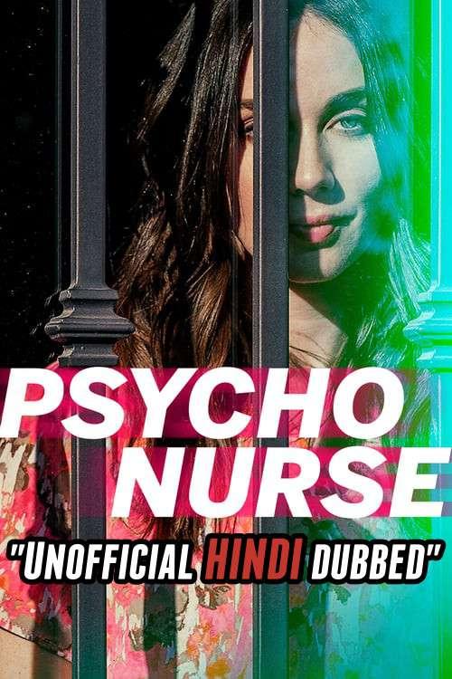 Psycho Nurse (2019) [Hindi (Unofficial Dubbed) + English (ORG)] Dual Audio   WEBRip 720p [HD]