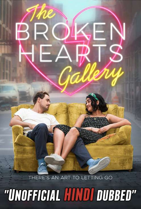 The Broken Hearts Gallery (2020) [Hindi (Unofficial Dubbed) + English (ORG)] Dual Audio   WEBRip 720p [HD]