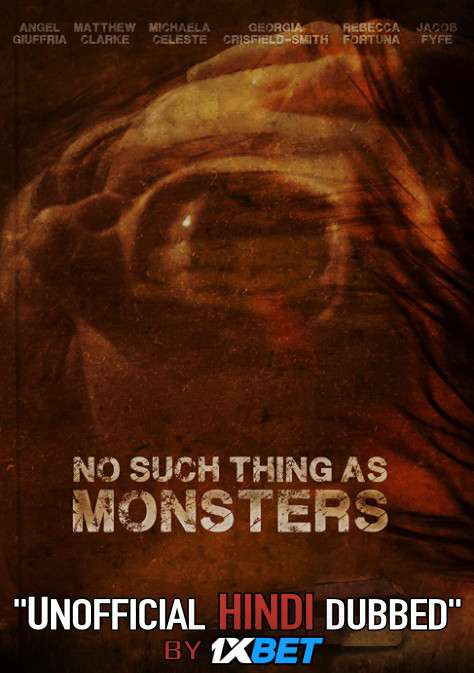 No Such Thing As Monsters (2019) Hindi (Unofficial Dubbed) + English [Dual Audio] WebRip 720p [1XBET]