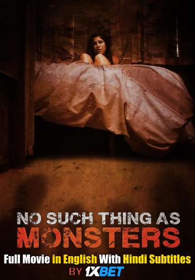 Download No Such Thing As Monsters (2019) Web-DL 720p HD Full Movie [In English] With Hindi Subtitles FREE on 1XCinema.com & KatMovieHD.ch