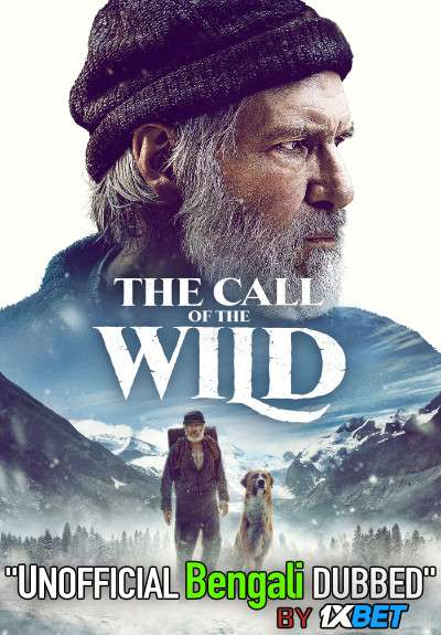 The Call of the Wild (2020) Bengali Dubbed (Unofficial VO) BluRay 720p [Full Movie] 1XBET