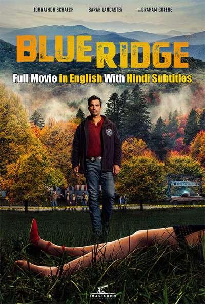 Blue Ridge (2020) Web-DL 720p HD Full Movie [In English] With Hindi Subtitles