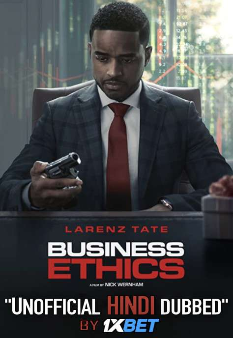 Business Ethics (2019) WebRip 720p Dual Audio [Hindi Dubbed (Unofficial VO) + English (ORG)] [Full Movie]