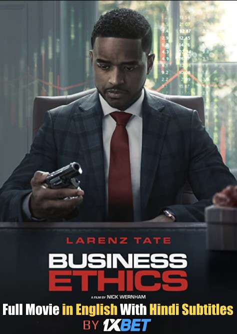 Download Business Ethics (2019) Web-DL 720p HD Full Movie [In English] With Hindi Subtitles FREE on 1XCinema.com & KatMovieHD.ch