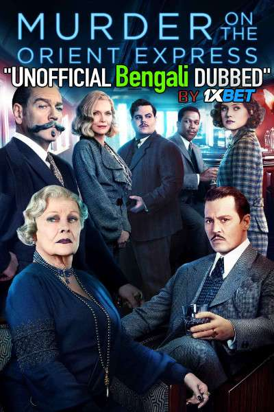 Murder on the Orient Express (2017) Bengali Dubbed (Unofficial VO) BluRay 720p [Full Movie] 1XBET