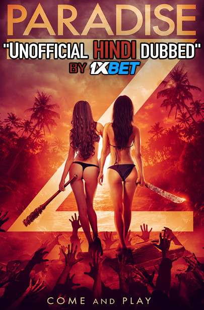 Paradise Z (2020) Hindi (Unofficial Dubbed) + English [Dual Audio] WebRip 720p [1XBET]