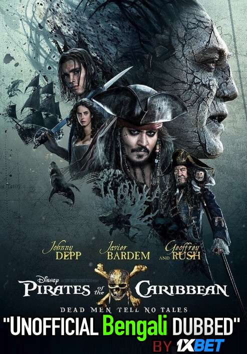 Pirates of the Caribbean: Dead Men Tell No Tales (2017) Bengali Dubbed (Unofficial VO) BluRay 720p [Full Movie] 1XBET