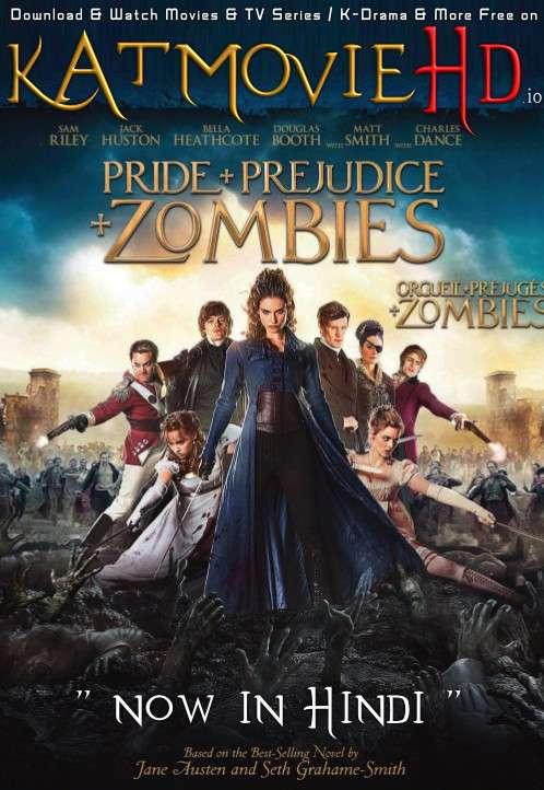 Download Pride and Prejudice and Zombies (2016) BluRay 720p & 480p Dual Audio [Hindi Dub – English] Pride and Prejudice and Zombies Full Movie On KatmovieHD.io