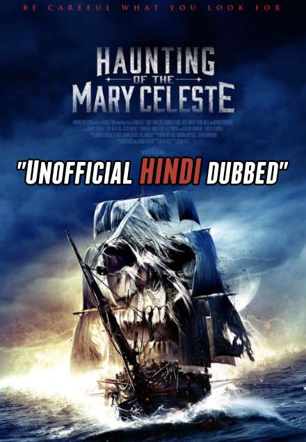 Haunting of the Mary Celeste (2020) [Hindi (Unofficial Dubbed) + English (ORG)] Dual Audio | WEBRip 720p [HD]