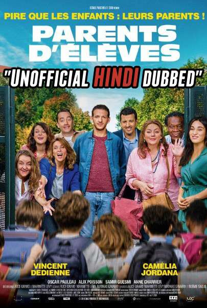 Parents d'élèves (2020) [Hindi (Unofficial Dubbed) + French (ORG)] Dual Audio [CAMRip 720p]