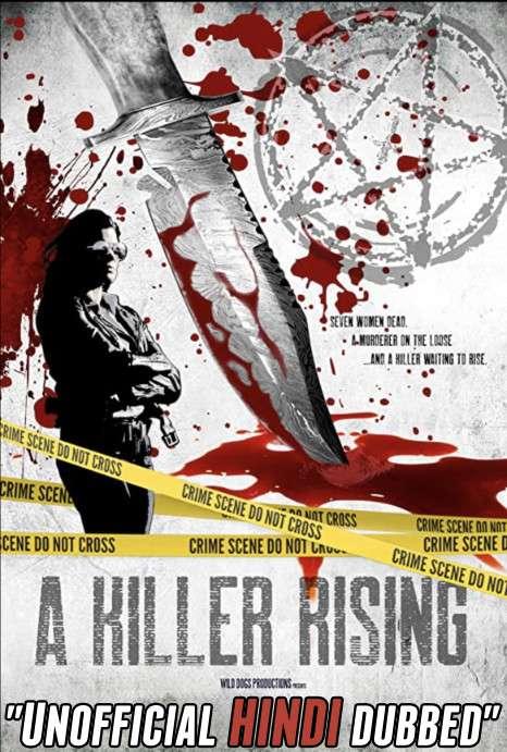 A Killer Rising (2020) [Hindi (Unofficial Dubbed) + English (ORG)] Dual Audio | WEBRip 720p [HD]