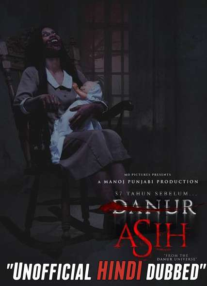 Asih (2018) [Hindi (Unofficial Dubbed) + Indonesian (ORG)] Dual Audio   WEBRip 720p [HD]