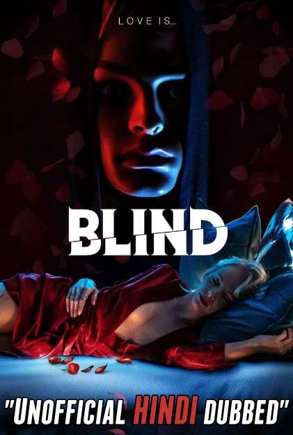 Blind (2019) Hindi (Unofficial Dubbed) + English [Dual Audio] WEBRip 720p [HD]