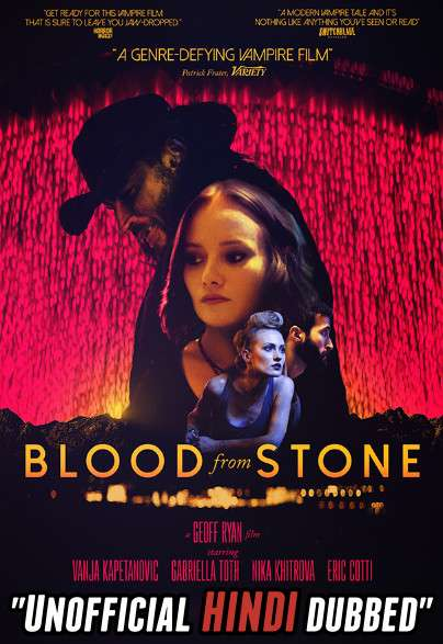 Blood from Stone (2020) [Hindi (Unofficial Dubbed) + English (ORG)] Dual Audio | WEBRip 720p [HD]