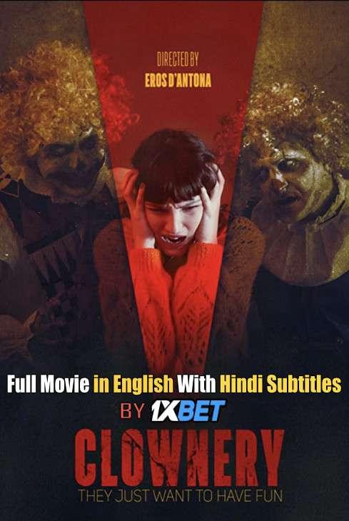 Download Clownery (2020) 720p HD [In English] Full Movie With Hindi Subtitles FREE on 1XCinema.com & KatMovieHD.ch
