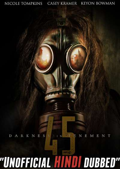 Darkness in Tenement 45 (2020) Hindi (Unofficial Dubbed) + English [Dual Audio] WEBRip 720p [HD]