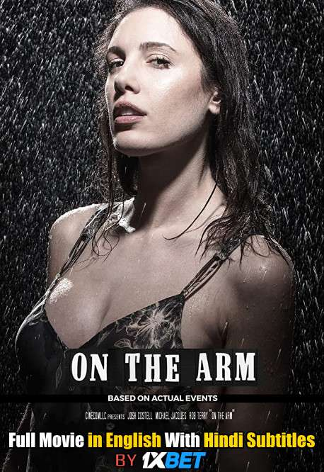 Download On the Arm (2020) Web-DL 720p HD Full Movie [In English] With Hindi Subtitles FREE on 1XCinema.com & KatMovieHD.ch