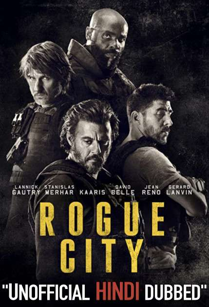 Rogue City (2020) [Hindi (Unofficial Dubbed) + French (ORG)] Dual Audio | WEBRip 720p [HD]