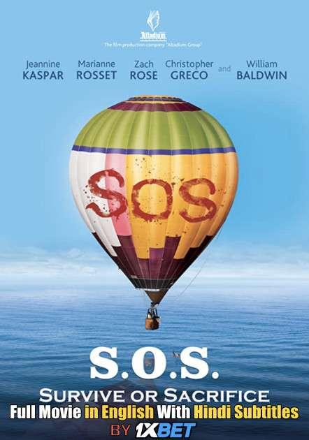 Download S.O.S. Survive or Sacrifice (2020) 720p HD [In English] Full Movie With Hindi Subtitles FREE on 1XCinema.com & KatMovieHD.ch