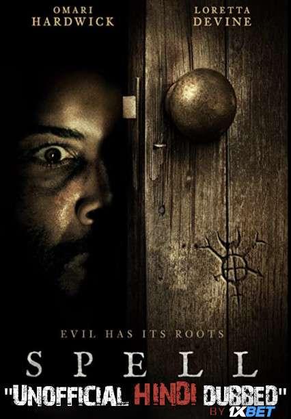 Spell (2020) Hindi Dubbed (Dual Audio) 1080p 720p 480p BluRay-Rip English HEVC Watch Spell 2020 Full Movie Online On 1xcinema.com