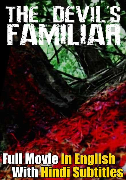 Download The Devil's Familiar (2020) Full Movie [In English] With Hindi Subtitles | Web-DL 720p FREE on 1XCinema.com & KatMovieHD.io