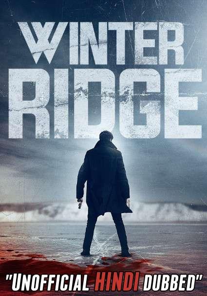 Winter Ridge (2018) 720p BDRip [Hindi-Dub] Dual-Audio x264