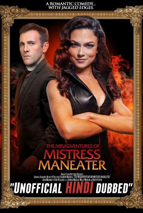 The Misadventures of Mistress Maneater (2020) Hindi Dubbed (Dual Audio) 1080p 720p 480p BluRay-Rip English HEVC Watch The Misadventures of Mistress Maneater 2020 Full Movie Online On KatMovieHD.ch