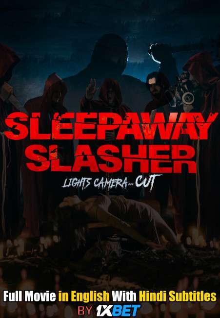 Download Sleepaway Slasher (2020) 720p HD [In English] Full Movie With Hindi Subtitles FREE on 1XCinema.com & KatMovieHD.ch